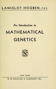 Cover of: An introduction to mathematical genetics
