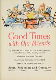 Cover of: Good times with our friends