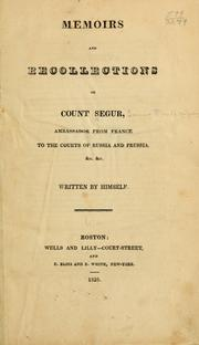 Cover of: Memoirs and recollections of Count Segur ..
