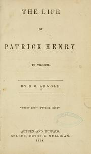 Cover of: The life of Patrick Henry, of Virginia