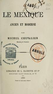 Cover of: Le Mexique ancien et moderne