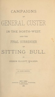 Cover of: Campaigns of General Custer in the North-west