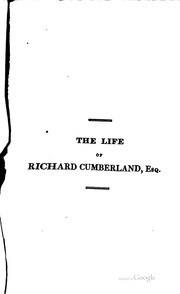 Cover of: The life of Richard Cumberland, esq