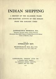 Cover of: Indian shipping: a history of the sea-borne trade and maritime activity of the Indians from the earliest times