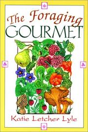 Cover of: The foraging gourmet