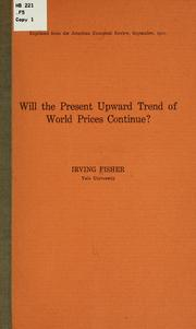 Cover of: Will the present upward trend of world prices continue?