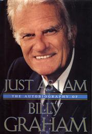 Cover of: Just As I Am: The Autobiography of Billy Graham