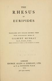Cover of: The  Rhesus of Euripides: translated into English rhyming verse, with explanatory notes