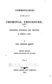 Cover of: Commentaries on the law of criminal procedure