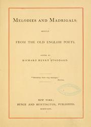 Cover of: Melodies and madrigals