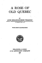Cover of: A rose of old Quebec