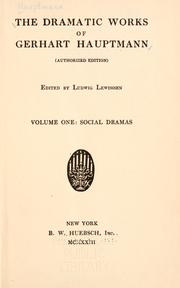 Cover of: The Dramatic Works of Gerhart Hauptmann