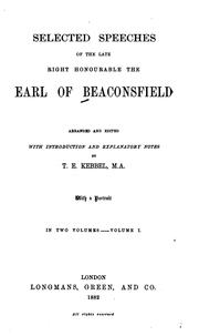 Cover of: Selected speeches of the late Right Honourable the Earl of Beaconsfield