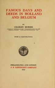 Cover of: Famous days and deeds in Holland and Belgium: by Charles Morris