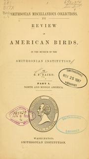 Cover of: Review of American birds: in the Museum of the Smithsonian Institution. Part I.