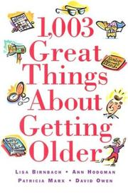 Cover of: 1,003 great things about getting older