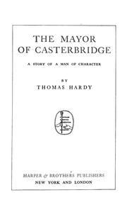 Cover of: Mayor of Casterbridge: a story of a man of character