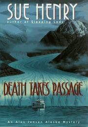 Cover of: Death takes passage: an Alex Jensen Alaska mystery