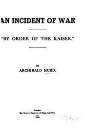 Cover of: An incident of war: by order of the Kaiser