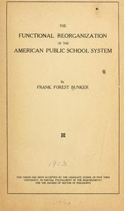 Cover of: The functional reorganization of the American public school system