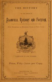 Cover of: The history of the towns of Plainfield, Roxbury and Fayston ... with Marshfield or Middlesex papers in fifty copies ..