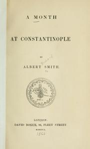 Cover of: A month at Constantinople