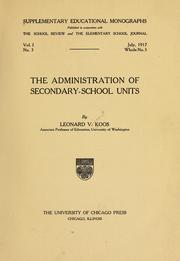 Cover of: The administration of secondary-school units