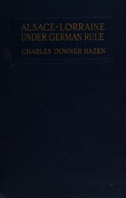 Cover of: Alsace-Lorraine under German rule