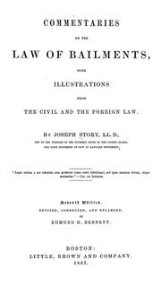 Cover of: Commentaries on the law of bailments: with illustrations from the civil and the foreign law