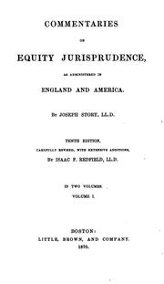 Cover of: Commentaries on equity jurisprudence, as administered in England and America