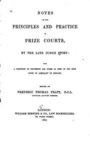 Cover of: Notes on the principles and practice of prize courts