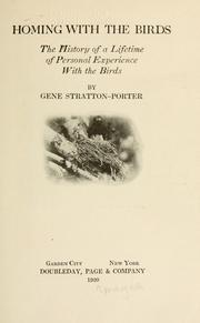 Cover of: Homing With the Birds: the history of a lifetime of personal experience with the birds