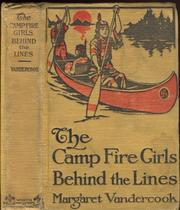 Cover of: The camp fire girls behind the lines