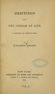 Cover of: Driftings from the stream of life