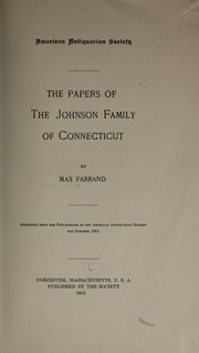 Cover of: The papers of the Johnson family of Connecticut