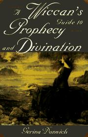 Cover of: A Wiccan's guide to prophecy and divination