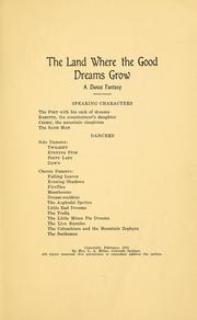 Cover of: The land where the good dreams grow