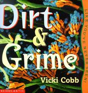 Cover of: Dirt & grime, like you've never seen