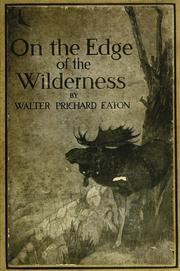 Cover of: On the edge of the wilderness