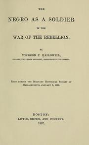 Cover of: The Negro as a soldier in the War of the Rebellion