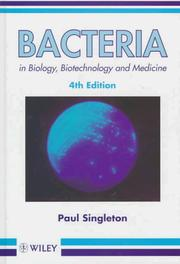 Cover of: Bacteria in biology, biotechnology, and medicine