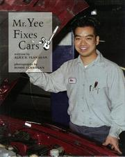 Cover of: Mr. Yee fixes cars