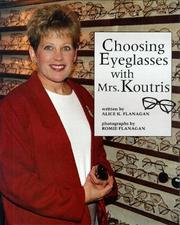 Cover of: Choosing eyeglasses with Mrs. Koutris