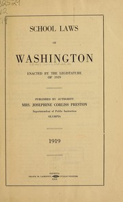 Cover of: School laws of Washington enacted by the Legislature of 1919