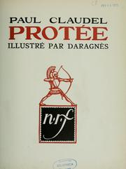 Cover of: Protée: drame satyrique en 2 actes, 2e version