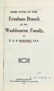 Cover of: Some notes on the Evesham branch of the Washbourne family