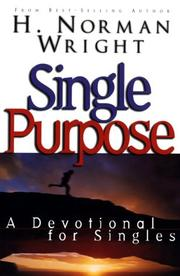Cover of: Single purpose: a devotional for singles