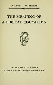 Cover of: The meaning of a liberal education