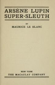 Cover of: Arsène Lupin, super-sleuth