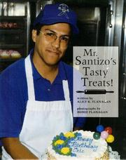 Cover of: Mr. Santizo's tasty treats!